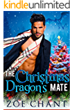 The Christmas Dragon's Mate (Christmas Valley Shifters Book 1)