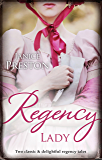 Mills & Boon : Regency Lady/Mary And The Marquis/From Wallflower To Countess