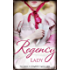 Regency Lady/Mary And The Marquis/From Wallflower To Countess
