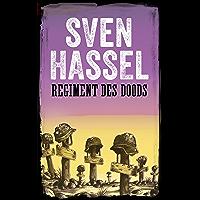 Regiment des Doods: Nederlandse editie  (Sven Hassel Serie over de Tweede Wereldoorlog)
