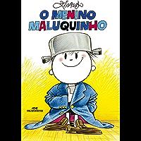 O Menino Maluquinho (Coleção Menino Maluquinho)