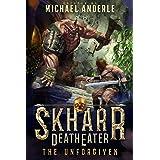 The Unforgiven (Skharr DeathEater Book 1)