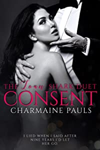 Consent (The Loan Shark Duet Book 2)