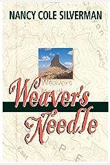 Weaver's Needle Kindle Edition