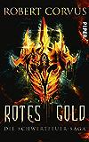 Rotes Gold: Die Schwertfeuer-Saga