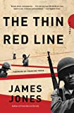 The Thin Red Line: A Novel