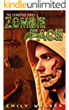Zombie Face (The Zombified Series Book 2)