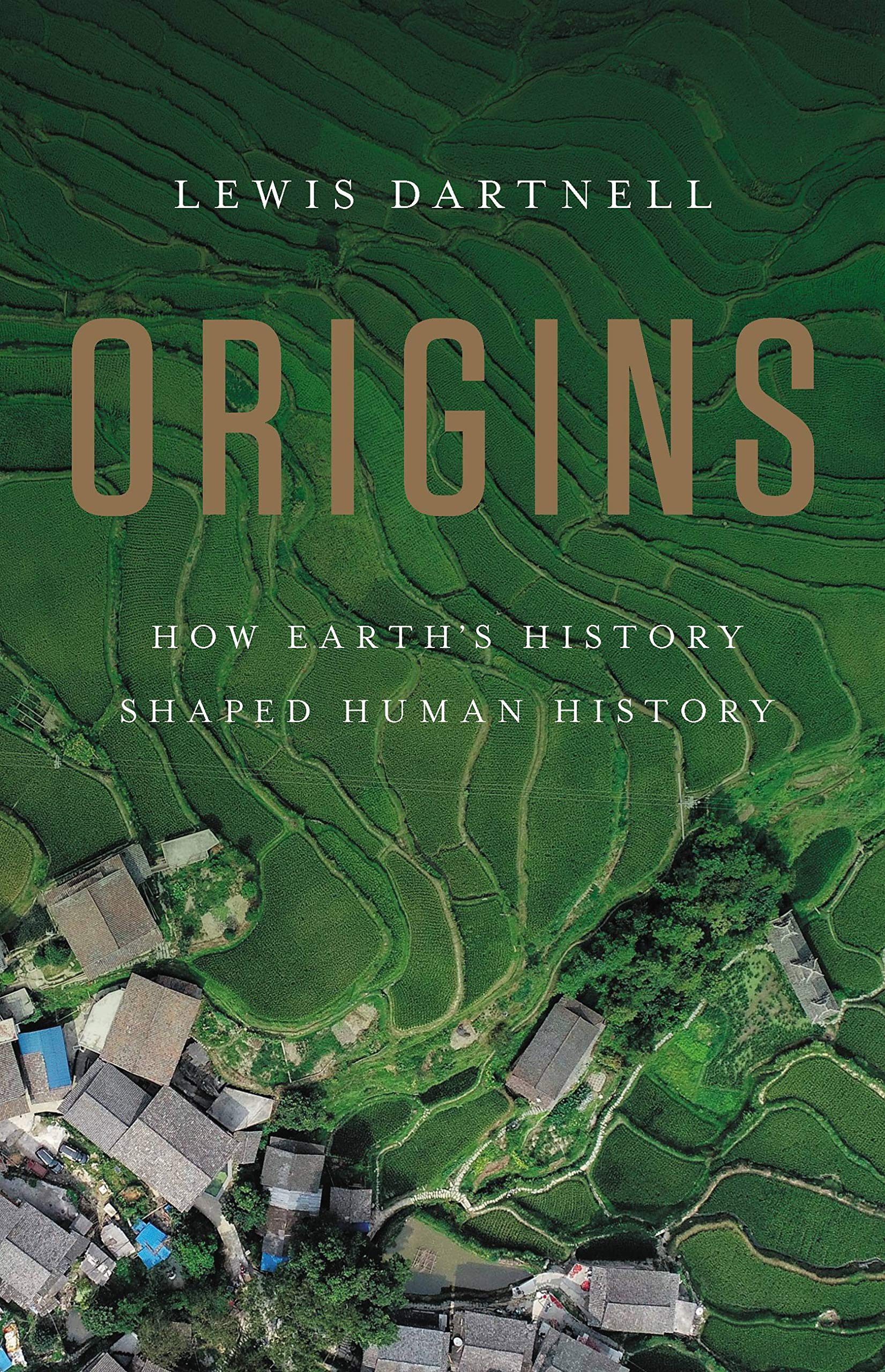 Origins: How Earth's History Shaped Human History