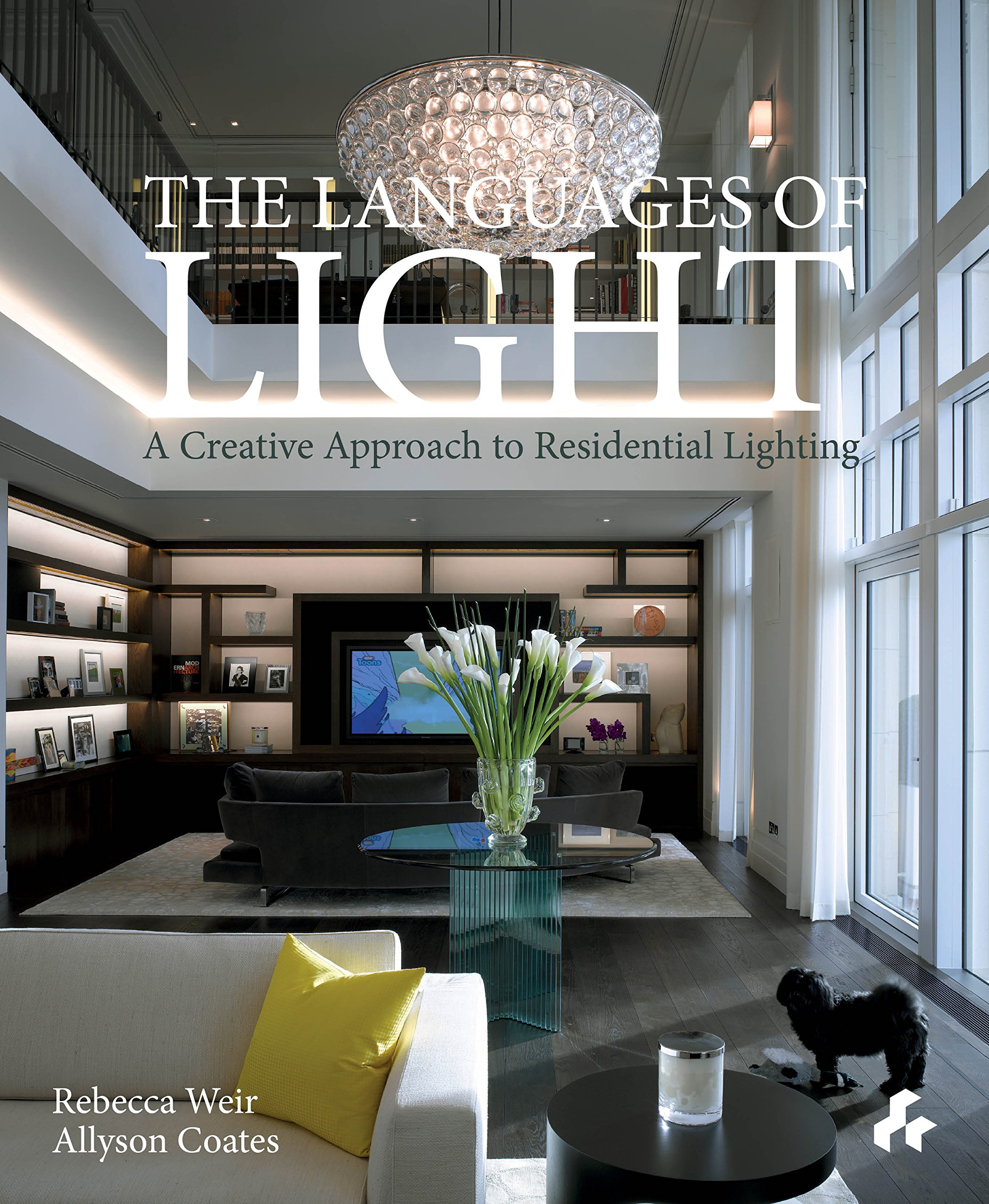 Languages of Light: A Creative Approach to Residental Lighting by Artifice Books on Architecture