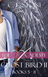 Ghost Bird: The Academy Omnibus Part 2: Books Five - Eight