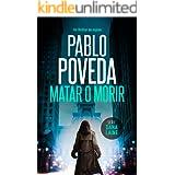 Matar o Morir: Un thriller de espías (Serie Dana Laine nº 3) (Spanish Edition)