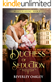 Duchess of Seduction (Hearts in Hiding Book 3)