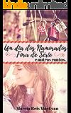 Um dia dos Namorados Fora de Série e outros contos
