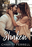 Shaken (Twisted Fox Book 2)