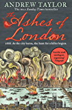 The Ashes of London: The first book in the brilliant historical crime mystery series from the No. 1 Sunday Times bestselling author (James Marwood & Cat Lovett, Book 1)