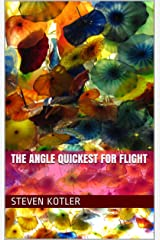 The Angle Quickest For Flight Kindle Edition