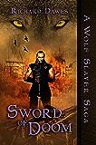 Sword of Doom (Wolf Slayer Saga Book 2)