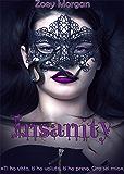 Insanity: Intensity Serie Vol.1