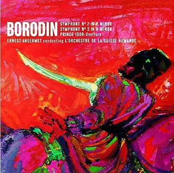 ボロディン:交響曲第2番&第3番、歌劇「イーゴリ公」序曲、バラキレフ:交響詩「タマーラ」