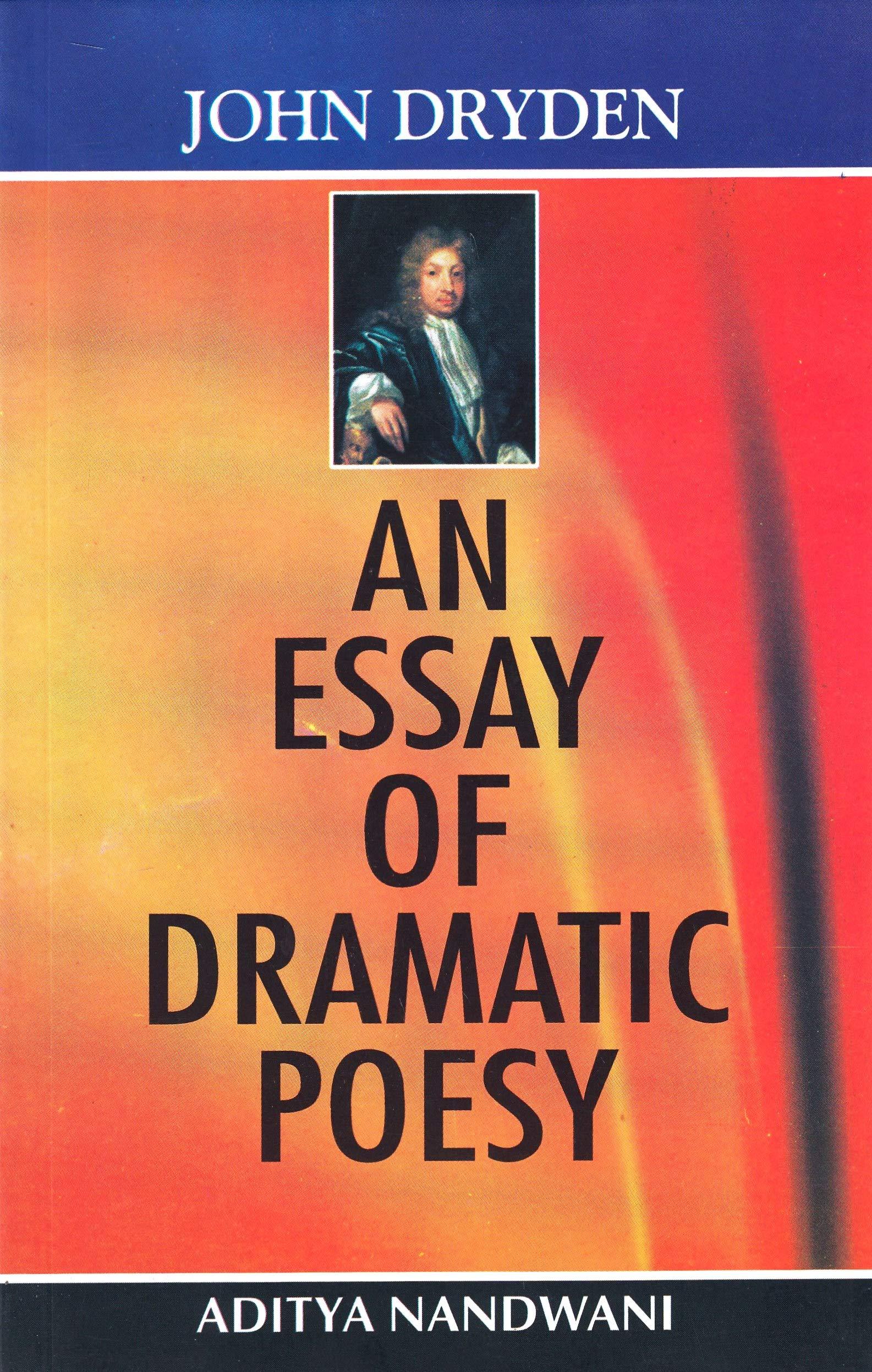 an essay of dramatic poesy by john dryden