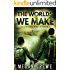 The Worlds We Make (The Fallen World Book 3)