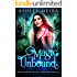 Magic Unbound: A New Adult Urban Fantasy Novel (Touched By Magic: Dragon Book 4)
