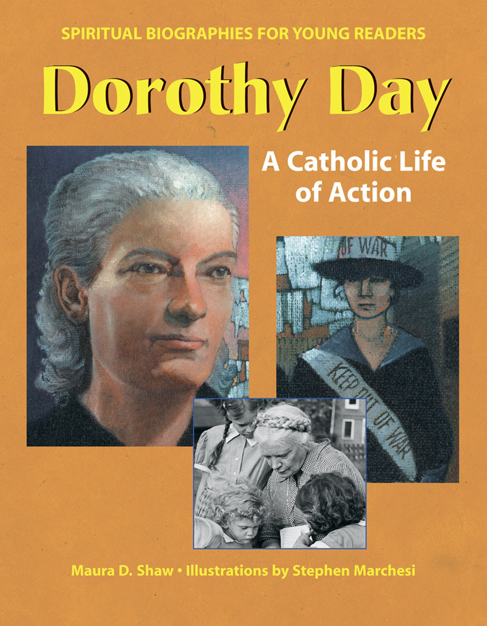 Download Dorothy Day: A Catholic Life of Action (Spiritual Biographies for Young Readers) PDF