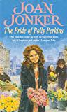 The Pride of Polly Perkins: A touching family saga of love, tragedy and hope