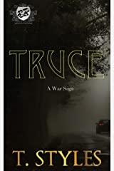 Truce (The Cartel Publications Presents): A War Saga (War Series by T. Styles Book 8) Kindle Edition