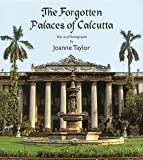 The Forgotten Palaces of Calcutta