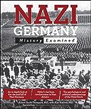 Nazi Germany: History Examined (Idiot's Guides)