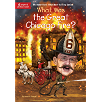 What Was the Great Chicago Fire? (What Was?) (English Edition)