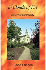 In Clouds of Fire: A Story of Community Kindle Edition