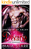 Dekario (Dragons Of Kelon) (A Sci Fi Alien Weredragon Romance)