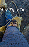 One Time In... (Solo Travel Adventures)