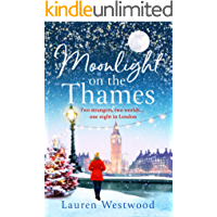 Moonlight on the Thames: The perfect Christmas treat, a heartwarming and emotional read or 2018