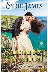 Summer of Scandal: A Dare to Defy Novel (Runaway Heiress Book 2)