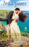 Summer of Scandal: A Dare to Defy Novel (Runaway Heiress Book 2)