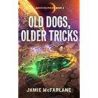 Old Dogs, Older Tricks (Junkyard Pirate Book 2)