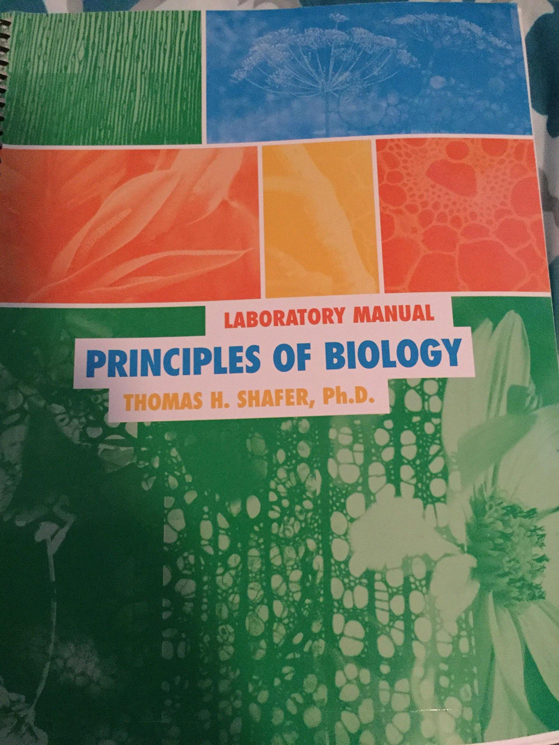 Principles of Biology Laboratory Manual Pearson Custom Edition: Thomas H  Shafer: 9780536749758: Amazon.com: Books