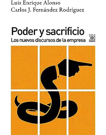 Poder y Sacrificio. Los nuevos discursos de la empresa (Ciencias Sociales)