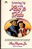 Growing Up With Roy & Dale