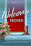 Welcome Home: A Three Creeks, Montana Novel