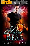 Her Hero Was A Bear: A Paranormal Werebear Romance (Bears With Money Book 5)