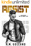 Resist (Wild Nights Book 3)