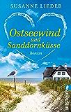 Ostseewind und Sanddornküsse: Roman (German Edition)