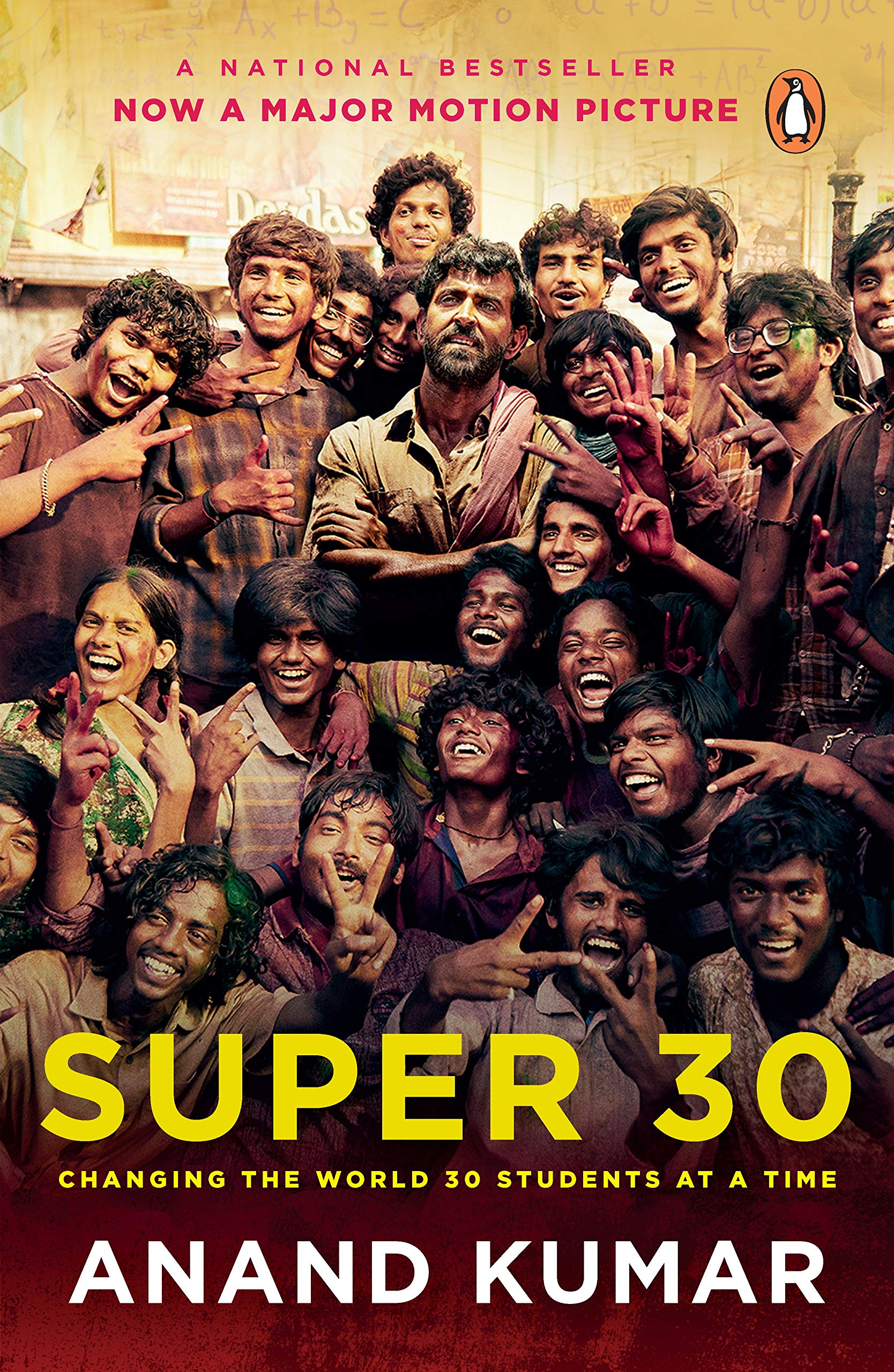 Super 30 Changing The World 30 Students At A Time Kumar Anand 9780143426448 Amazon Com Books
