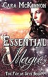 Essential Magic (The Fay of Skye Book 1)