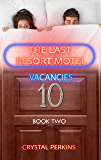 The Last Resort Motel: Room Ten