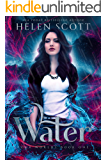 Water: A Reverse Harem Urban Fantasy (Four Worlds Book 1)